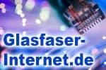Glasfaser Internet - Verfügbarkeit / Ausbau, Anbieter und Tarife
